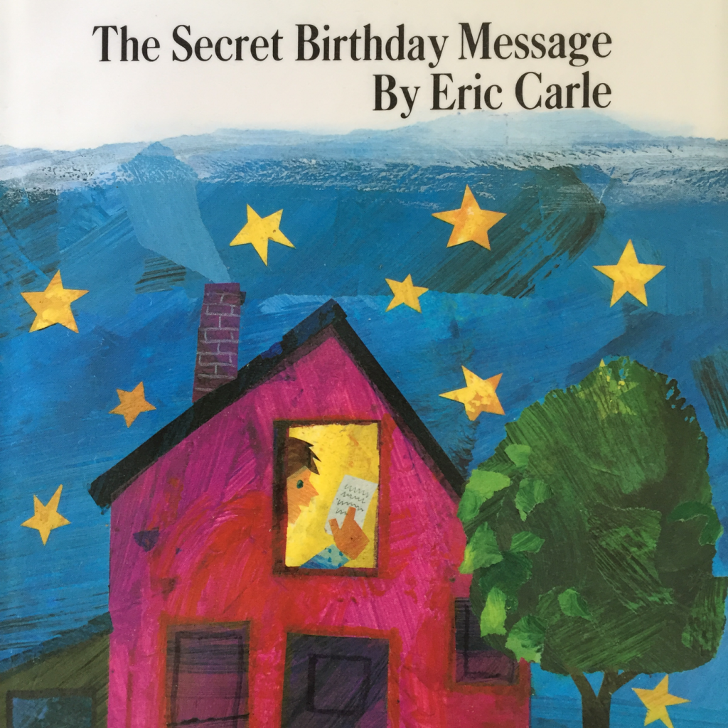 """""""The Secret Birthday Message"""" (エリック・カールさん:著)「たんじょうびのふしぎなてがみ」形を覚えるのにうってつけな英語絵本"""