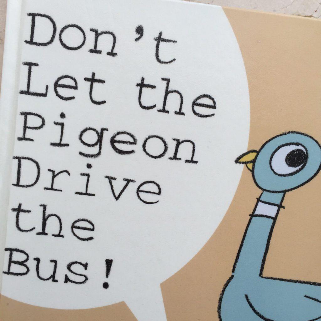 """""""Don't Let the Pigeon Drive the Bus!"""" (モー・ウィレムズ:作)「 ハトにうんてんさせないで。」読み聞かせイベントにもうってつけな愉快な本。"""